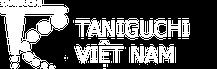 Taniguchi Vietnam Co.,LTD