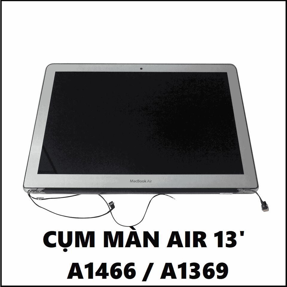 Cụm Màn Macbook Air 13 Inch A1466 : 2013 - 2017