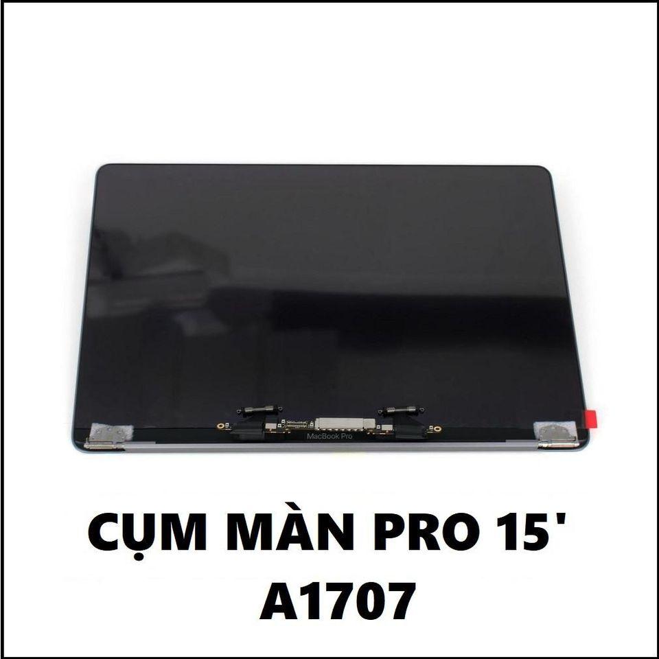 Cụm Màn Macbook Pro 15 Inch A1707 : 2016 - 2017