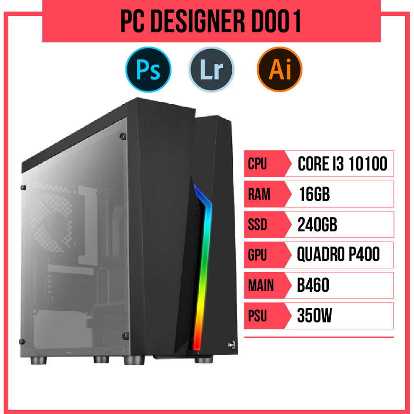 PC Designer D001 (i3-10100/B460/16GB RAM/Quadro P400/240GB SSD/350w)